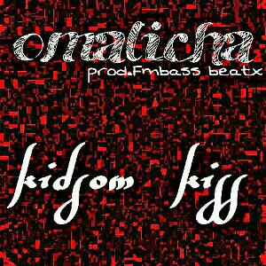 Download Omalicha By Kidsom Kiss